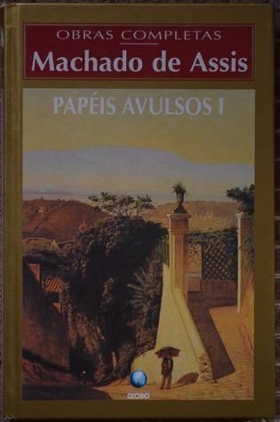 Papéis Avulsos - Volume I