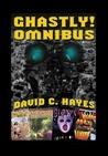 Ghastly! Omnibus