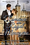 Romance at the Royal Menagerie by Ruth J. Hartman