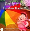 Emily and the Rainbow Umbrella
