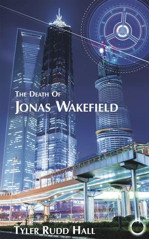 The Death of Jonas Wakefield (King Wakefield, #1)