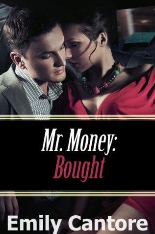Bought (Mr. Money, #1)