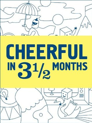 Cheerful in 3 1/2 months
