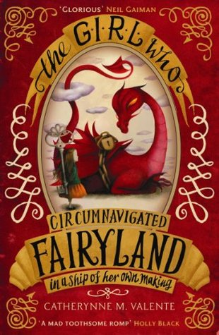 The Girl Who Circumnavigated Fairyland in a Ship of Her Own Making(Fairyland 1) EPUB
