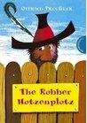 The Robber Hotzenplotz by Otfried Preußler
