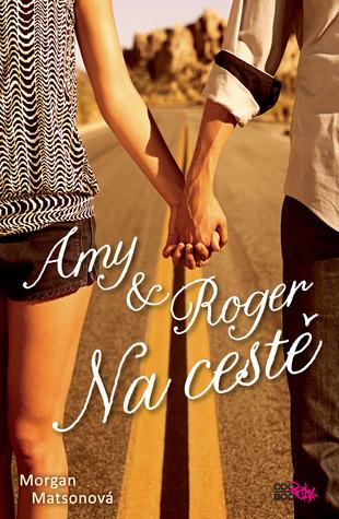 Amy & Roger Na cestě