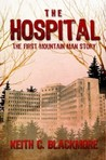 The Hospital: The First Mountain Man Story (Mountain Man #0.5)