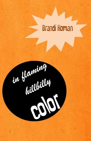 In Flaming Hillbilly Color