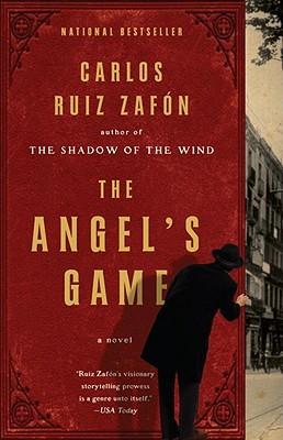 The Angel's Game by Carlos Ruiz Zafón