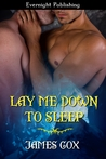 Lay Me Down to Sleep by James   Cox
