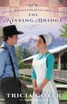 The Kissing Bridge (Seven Brides for Seven Bachelors, #3)