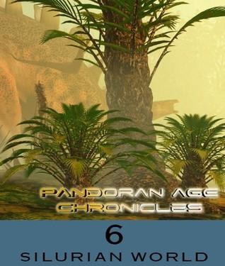 Silurian World (The Pandoran Age Chronic...