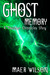 Ghost Memory (A Thulukan Ch...