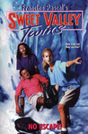 No Escape! (Sweet Valley Twins #118)