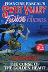 The Curse of the Golden Heart (Sweet Valley Twins and Friends Super Chiller, #6)