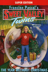 The Year Without Christmas (Sweet Valley Twins Super Edition #10)