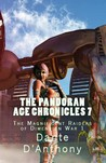 The Magnificent Raiders of Dimension War (The Pandoran Age Chronicles, #7)