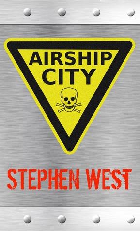 Airship City (Aeropolis #1)