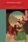 The Female as Subject: Reading and Writing in Early Modern Japan