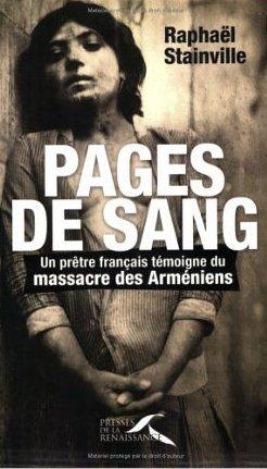 Pages de sang : Un prêtre français témoigne du massacre des Arméniens