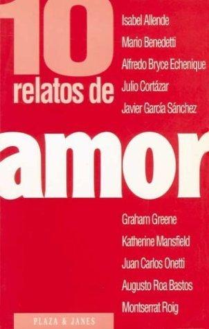 10 relatos de amor (Colección Diez relatos, #1)