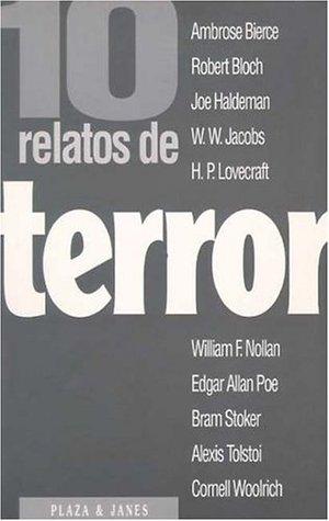 10 relatos de terror (Colección Diez relatos, #9)