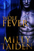 Wolf Fever by Milly Taiden