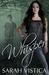 Whisper (Whisper Trilogy, #1) by Sarah Vistica