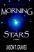 Morning Stars (The Noctivag...