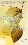 Faith in Me (Faith in Rockstars #1)