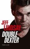 Double Dexter