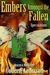 Embers Amongst the Fallen: ...