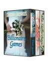 Billionaire Games: Boxed Set (Billionaire Games, #1, 2 & 3)