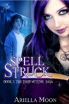 Spell Struck by Ariella Moon