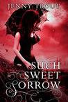 Such Sweet Sorrow by Jenny Trout
