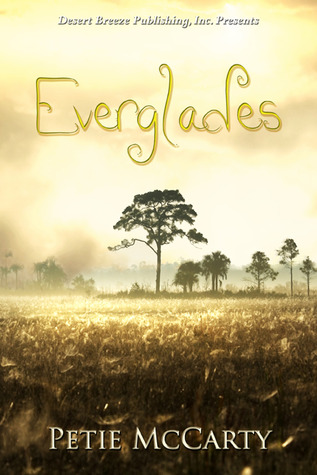 Everglades by Petie McCarty