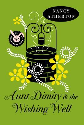Aunt Dimity and the Wishing Well (Aunt Dimity Mystery #19)