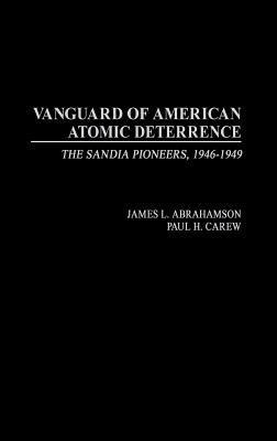 Vanguard of American Atomic Deterrence