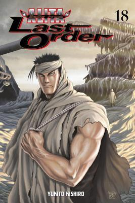 Battle Angel Alita - Last Order, Vol. 18