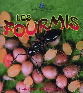 Les Fourmis por Hadley Dyer