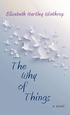the why of things h winthrop elizabeth