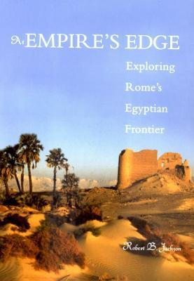 at-empire-s-edge-exploring-rome-s-egyptian-frontier