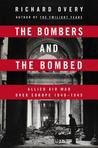 The Bombers and the Bombed by Richard Overy