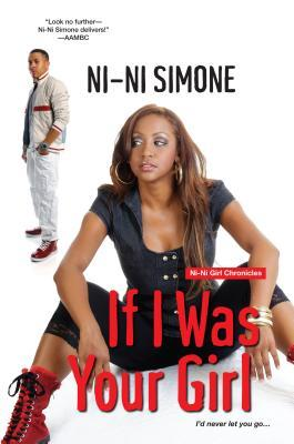 If I Was Your Girl (Shortie Like Mine #2)