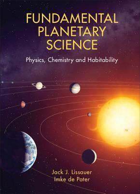 Fundamental Planetary Science: Physics, Chemistry and Habitability