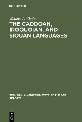 The Caddoan, Iroquoian, and Siouan Languages