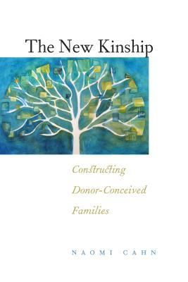 the-new-kinship-constructing-donor-conceived-families