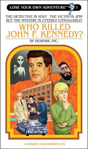 Who Killed John F. Kennedy? (Lose Your Own Adventure #1)