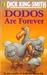 Dodos Are Forever