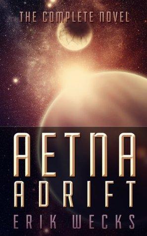 Aetna Adrift: The Complete Story